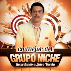 Grupo Niche - Buenaventura y Caney