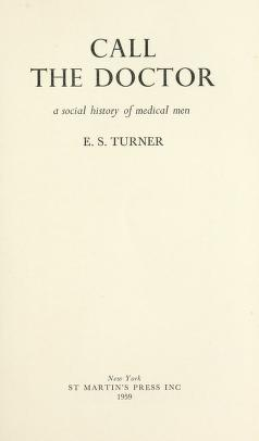 Cover of: Call the doctor | E. S. Turner